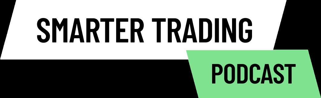 Smarter Trading Podcast Header Image